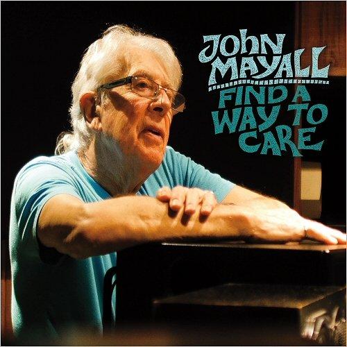Новый альбом Джона Мэйолла - Find a way to care