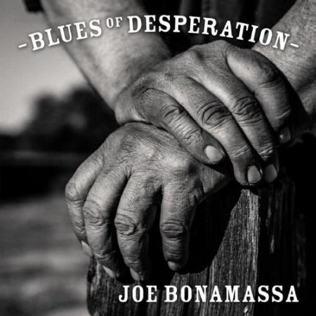 JOE BONAMASSA - BLUES OF DESPERATION 2016